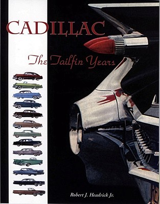 Cadillac By Headrick, Robert J., Jr.